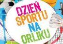 Dzień Sportu na Orliku