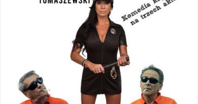 """Komedia kryminalna Mirosława Tomaszewskiego """"Osadzeni"""""""